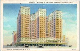 Houston's Welcome To The World, Rice Hotel, Houston , Texas - Houston