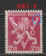 BELGIQUE - 1944 - VARIETES - ** - COB 685-V - Lion Héraldique Orné D'un Grand V -  - - Variedades Y Curiosidades