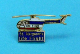 1 PIN'S //   ** St MARGARET's / LIFE FLIGHT / HÉLICOPTÈRE MBB BO-105C ** . (20/20) - Avions