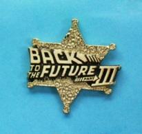 1 PIN'S //   ** FILM / RETOUR VERS LE FUTUR 3 // BACK TO THE FUTURE Part III ** . (©1990 UCS . INC & . AMBLIN) - Cinéma