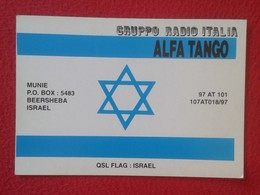 TARJETA TIPO POSTAL TYPE POST CARD QSL RADIOAFICIONADOS RADIO AMATEUR GRUPPO ITALIA ALFA TANGO BEERSHEBA ISRAEL FLAG VER - Tarjetas QSL