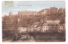 LUXEMBOURG  - Hospice Civil Et Ville Haute - Luxemburg - Stad