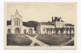 91--JANVILLE SUR JUINE - L'Eglise Et La Mairie --  RECTO / VERSO-- B54 - France