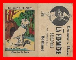 CHROMOS. Beurre LA FERMIERE (Béthune)  Le Loup Et Le Chien, Cherchez Le Loup...S1224 - Kaufmanns- Und Zigarettenbilder