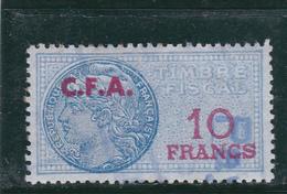 Timbre Fiscal Bleu à 10frs Avec Surcharge C.F.A. De Couleur Rouge - A Voir, Pas Courant - Fiscaux