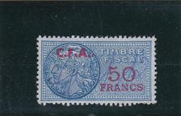 Timbre Fiscal Bleu à 50frs Avec Surcharge C.F.A. De Couleur Rouge - A Voir, Pas Courant - Fiscaux