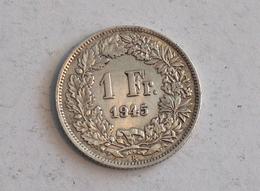 Suisse Switzerland 1 Franc Argent Silver 1945 Rappen - Suisse