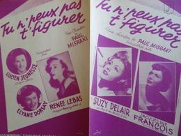 Partition Ancienne PF Tu N'peux Pas T'figurer Paul Miosraki Suzy DElair Jacqueline François 1950 Lebas Dorsay Jeunesse - Spartiti