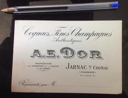 ANCIENNE CARTE VISITE PUB COGNACS FINES CHAMPAGNES A.E DOR JARNAC S/ COGNAC 16 CHAMPAGNE ALCOOL COGNAC COMMERCANT - Jarnac