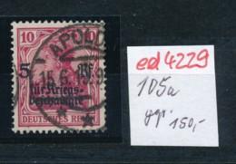 D.-Reich Nr. 105a     Geprüft  O    (ed4229 ) Siehe Scan - Allemagne