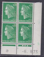 France N° 1611b  XX  Cheffer : 30 C. Vert, 1 Bde De Phos. En Bloc De 4 Coin Daté Du 6 . 8 . 73, 3 Pts Blancs, Ss Ch, TB - Coins Datés