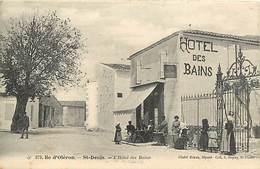 -dpts Div. -ref-AH582 - Charente Maritime - Ile D Oleron - Saint Denis - St Denis - Hotel Des Bains  Edit. Braun N° 379 - Ile D'Oléron