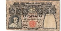 50 Lire Banco Di Napoli 13 12 1914  Naturale Mb/bb Foro Centrale LOTTO 2474 - [ 1] …-1946 : Kingdom