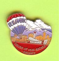 Pin's Montgolfière Remax Calgary House Of Real Estate - 10CC24 - Airships