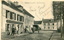 VAIRES - RUE De La GARE -- - Vaires Sur Marne