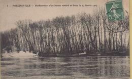 Porcheville : Renflouement D'un Bateau Sombré En Seine Le 27 Février 1907 - Porcheville