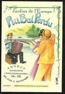 Carte Postale (affichette 12,5 X 18,5cm) Illustrée Annecy Ptit Bal Perdu Annecy Ginguette Jardins De L'Europe .... B/TB - Plakate