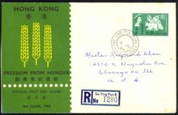 Hong Kong Sc# 218 FDC Single (c) REGISTERED>Chicago 1963 4.6 Freedom From Hunger - Hong Kong (...-1997)