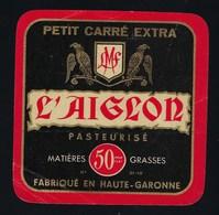 étiquette Fromage  Petit Carré Extra L'Aiglon 50%mg Fabriqué En Haute Garonne - Quesos