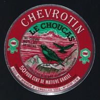 étiquette Fromage  Chevrotin Le Choucas 50%mg Fabriqué Par Fromagerie De Sers Dignac 16 Charente - Quesos