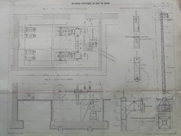 ANNALES DES PONTS Et CHAUSSEES (Dep 76) - Plan D'Eclairage électrique Au Port De Rouen - Imp L.Courtier 1898 (CLE69) - Máquinas