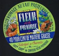 étiquette Fromage  Fleur De La Prairie 40%mg Laiterie Coop Du Chateau Puyréaux  16 Charente - Quesos