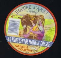 étiquette Fromage Bougre D'âne  40%mg Fabriqué En Charente 16M Laiterie Claix - Quesos