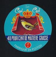 """étiquette Fromage  Le Cui Cui Fabriqué En Poitou 17X Charente Maritime """"oiseau"""" - Quesos"""