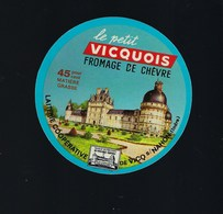 """étiquette Fromage  De Chèvre Le Petit Vicquois  Laiterie Coop De Vic S Nahon Indre """"chateau"""" - Quesos"""