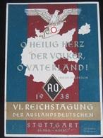 Postkarte Propaganda - Reichstagung Auslaundsdeutschen Stuttgart - Etwas Fleckig - Briefe U. Dokumente