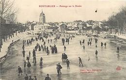 - Doubs -ref-A872- Pontarlier - Patinage Sur Le Doubs - Patineurs - Patin A Glace - Sports - Edit. Borel - - Pontarlier
