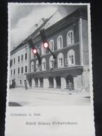 """Postkarte Propaganda - Braunau Am Inn - """"Geburtshaus Des Führers"""" - Briefe U. Dokumente"""