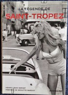 Henry-Jean Servat - La Légende De SAINT-TROPEZ - Édition ASSOULINE - ( 2003 ) . - Kino/Fernsehen