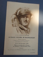 A La Glorieuse Mémoire Du Général LECLERC DE HAUTECLOCQUE  Mort En Service Pou La France En Mission, Le 28 Novembre 1947 - Altri