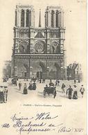 CPA Animée 1902   75 PARIS /  NOTRE-DAME Façade - Notre Dame De Paris