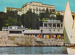 CROATIE Croatia  -(Yugoslavija Yougoslavie ) - HOTEL PARK SUSAK Rijeka *PRIX FIXE - Slovénie