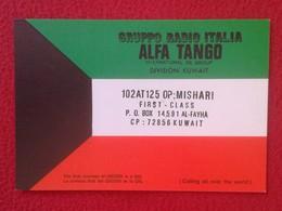 TARJETA POSTAL TYPE OLD POST CARD QSL RADIOAFICIONADOS RADIO AMATEUR KUWAIT AL-FAYHA ITALIA ALFA TANGO FLAG VER FOTOS - Tarjetas QSL