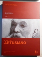 2012 STORIA CUCINA ARTUSI FROSINI GIOVANNA – MONTANARI MASSIMO (a Cura Di) IL SECOLO ARTUSIANO Volume Pubblicato In Occa - Old Books