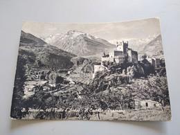 CARTOLINA ST. PIERRE - IL CASTELLO, PANORAMA - Aosta