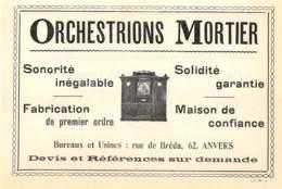 1927 - ANVERS - Rue De Breda - Orchestrions MORTIER - Dim. 1/2 A4 - Reclame