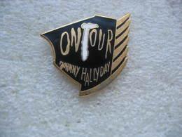 Pin's Johnny Halliday On Tour - Personnes Célèbres