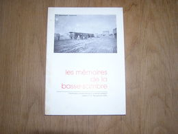 LES MEMOIRES DE LA BASSE SAMBRE N° 3 Régionalisme Charbonnages Mine Houille Auvelais Tamines Arsimont Menhir Velaine - Cultuur