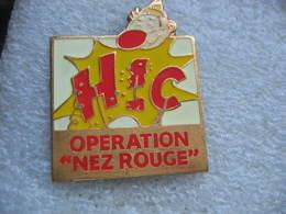 """Pin's De L'Opération """"Nez Rouge"""" HIC - Associations"""