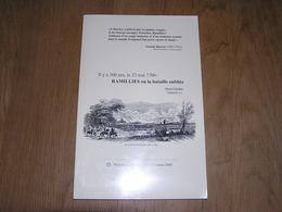 IL Y A 300 ANS 23 Mai 1706 Ramillies Ou La Bataille Oubliée Régionalisme Brabant Guerre Duc Marlborough Armée Anglaise - Cultuur