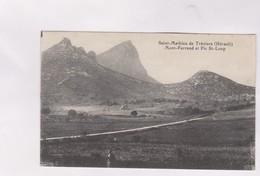 CPA DPT 34 ST MATHIEU DE TREVIERS, MONT FERRAND ET PIC ST LOUP En 1913! - France