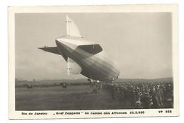 "OLD POSTCARD  , RIO DE JANEIRO  , "" GRAF ZEPPELIN "" NO CAMPO DOS AFFONSOS , 25 - 5 - 1930 . - Rio De Janeiro"