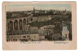 Luxembourg - La Passerelle Et La Ville - Edit. Chrales Bernhoeft  - 2 Scans - Luxemburg - Stad