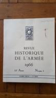 REVUE HISTORIQUE DE L'ARMEE 1966 NUMERO SPECIAL LE GENIE  240 PAGES - History