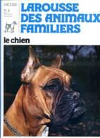 REVUE LE CHIEN  N° 6 Chiens Bracques , Boxer , Briard , Briquet Griffon ,  Larousse Des Animaux Familiers - Tierwelt