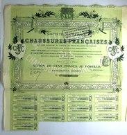 1913 Action Société Générale Des Chaussures Françaises - Action 100 F Au Porteur - Textile